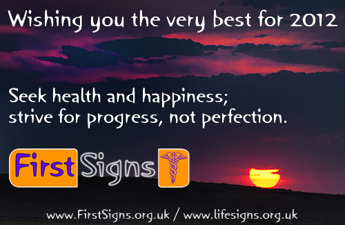 Seek health and happiness; strive for progress, not perfection